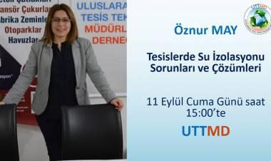 """UTTMD 11/09/2020 """"Tesislerde Su İzolasyonu Sorunları ve Çözümleri"""" Öznur MAY (5C İzolasyon)"""